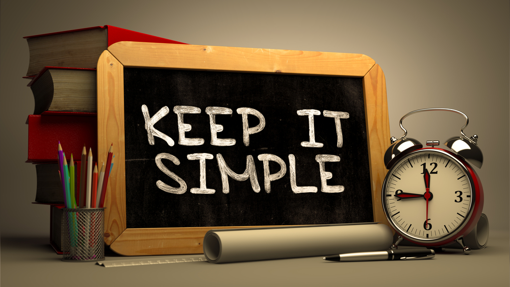 Hand Drawn Keep It Simple Concept  on Chalkboard